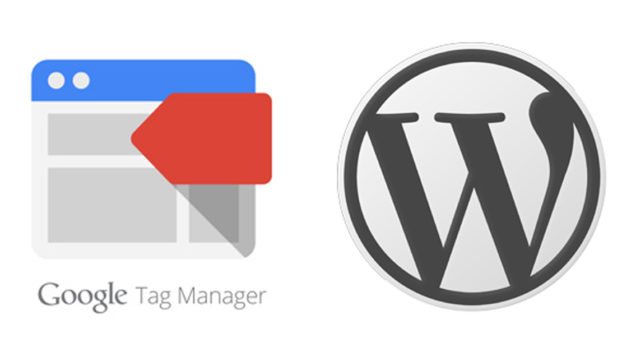 Comment installer Google Tag Manager pour son blog WordPress ?